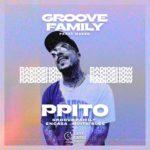 Groove Family Radio Show S1 EP1 «PPITO»