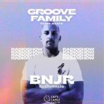 Groove Family Radio Show S1 EP2 «BNJR Culturalis»