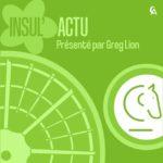 INSUL'ACTU invite Le Peuple Vert S1 EP2