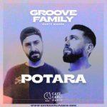 Groove Family Radio Show S1 EP14 invite le duo Potara